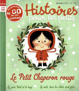 Le petit Chaperon rouge - Histoires pour les petits magazine