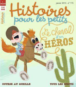 Le cheval d'un héros - Histoires pour les petits magazine