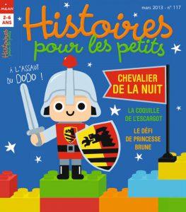 Chevalier de la nuit - Mars 2013, Histoires pour les petits