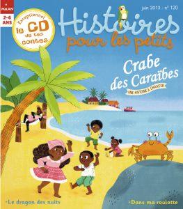 Crabe des Caraïbes - Histoires pour les petits magazine