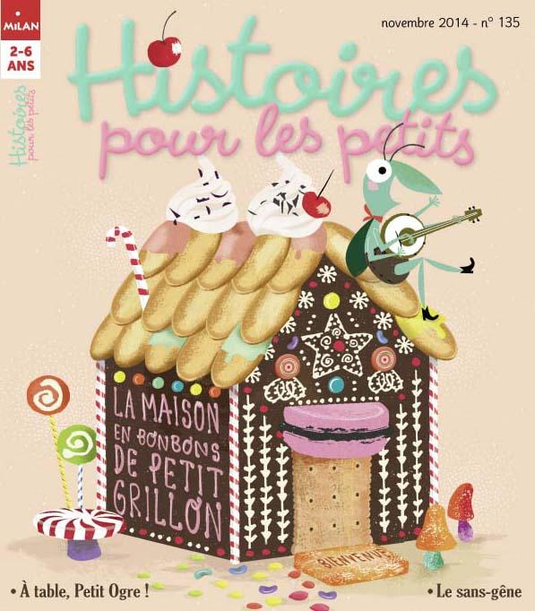 la maison en bonbons de petit grillon histoires pour les petits. Black Bedroom Furniture Sets. Home Design Ideas