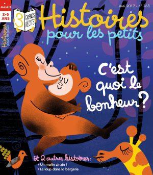 Histoires pour les petits magazine : c'est quoi le bonheur ?