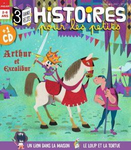 Retrouvez ARthur et excalibur dans votre magazine Histoires pour les petits de Novembre 2017