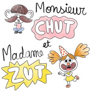 Monsieur chut et Madame zut - Histoires pour les petits