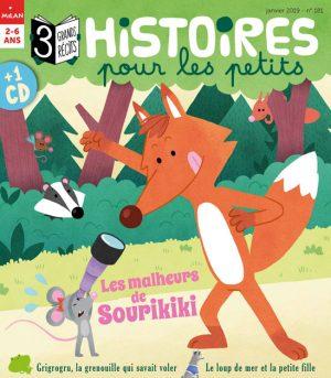 Histoires pour les petits magazine : Les malheurs de Sourikiki