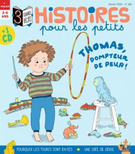 Histoires pour les petits magazine : Thomas, dompteur de peur !