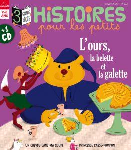 L'ours, la belette et la galette - Histoires pour les petits magazine