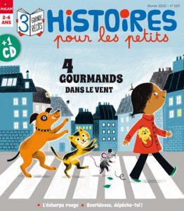 Histoires pour les petits : 4 gourmands dans le vent