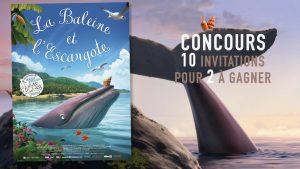 Concours des places de cinéma pour le film la baleine et l'escargote