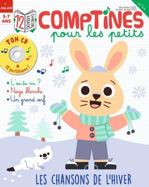 Les chansons de l'hiver - Comptines pour les petits magazine